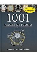 Papel 1001 RELOJES DE PULSERA (GUIAS DE BOLSILLO) (CARTONE)