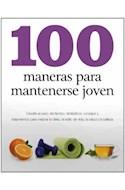 Papel 100 ALIMENTOS PARA MANTENERSE JOVEN ALIMENTOS CORRIENTES QUE MITIGAN LOS EFECTOS DEL PASO