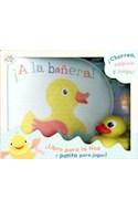 Papel A La Bañera! - Libro Para La Tina Y Patito Para Jugar!