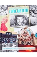 Papel RECORDANDO LOS CINCUENTA LA HISTORIA DE UNA DECADA FASCINANTE EN IMAGENES [C/DVD] (CARTONE