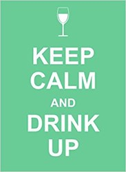Papel Keep Calm And Drink Up