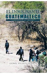 E-book EL INMIGRANTE GUATEMALTECO