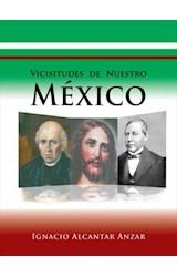 E-book Vicisitudes de Nuestro México