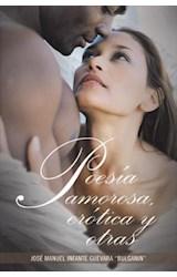 E-book Poesía amorosa, erótica y otras