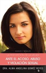 E-book La Percepcion de la Mujer Ante El Acoso, Abuso Y Violacion Sexual
