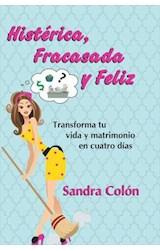 E-book Histerica, Fracasada y Feliz