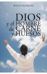 E-book Dios y el hombre de carne y huesos