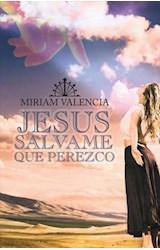 E-book Jesus  Salvame  Que Perezco