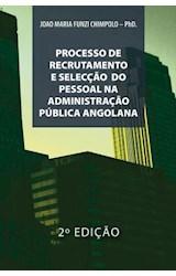 E-book PROCESSO DE RECRUTAMENTO E SELECÇÃO NA ADMINISTRAÇÃO PÚBLICA ANGOLANA