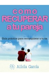 E-book Cómo recuperar a tu pareja