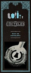 Libro Cocteles - Guia De Cocteleria - Libro Y Obsequio