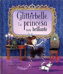 Libro Glitterbelle, La Princesa Mas Brillante