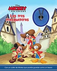 Libro Mickey Y Sus Amigos Los Tres Mosqueteros  Con Colgante