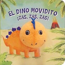 Libro Dino Movidito  Zas  Zas  Zas !