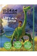 Papel LIBRO DE LA VALENTIA (UN GRAN DINOSAURIO) (CARTONE)