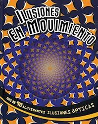 Libro Ilusiones En Movimiento