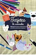 Papel TARJETAS DE ANIMALES 128 PAGINAS PARA CONFECCIONAR GRANDES Y PRECIOSAS TARJETAS (RUSTICO)