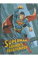 Papel SUPERMAN GRANDE PASATIEMPOS (CARTONE)