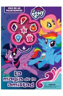Papel MAGIA DE LA AMISTAD (MY LITTLE PONY) (MAS DE 40 PASATIEMPOS) (INCLUYE 6 GOMAS DE BORRAR) (RUSTICA)