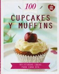 Papel Cupcakes Y Muffins 100 Deliciosas Ideas Para Cada Dia