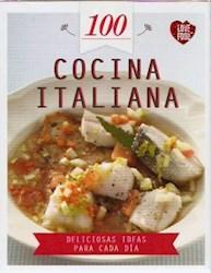 Papel Cocina Italiana 100 Deliciosas Ideas Para Cada Dia