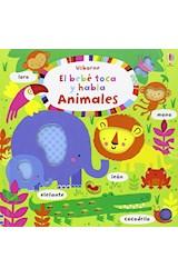 Papel ANIMALES - EL BEBE TOCA Y HABLA