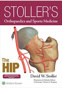 Papel+Digital Stoller S Orthopaedics And Sports Medicine: The Hip