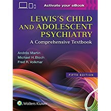 Papel+Digital Lewis S Child And Adolescent Psychiatry: A Comprehensive Textbook