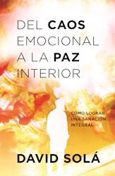 Libro Del Caos Emocional A La Paz Interior