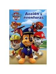 Libro Paw Patrol  Accion Y Aventuras