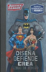 Libro Justice League : Diseña , Defiende , Crea