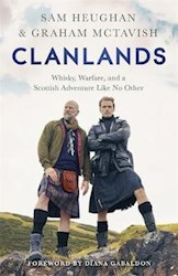 Papel Clanlands: Whisky, Warfare, And A Scottish Adventure Like No Other
