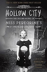 Papel Hollow City: The Second Novel Of Miss Peregrine'S Peculiar Children