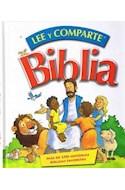 Papel BIBLIA LEE Y COMPARTE (200 HISTORIAS BIBLICAS FAVORITAS) (ILUSTRADO) (CARTONE)