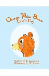 E-book Orange Polar Bears Don't Cry