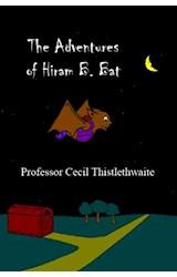 E-book The Adventures of Hiram B. Bat