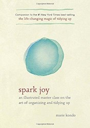 Papel Spark Joy: An Illustrated Master Class On The Art Of Organizing And Tidying Up