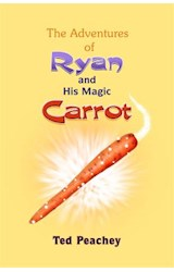 E-book The Adventures of Ryan and His Magic Carrot