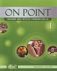 Libro On Point Reading And Critical Thinking Skills 1 Student'S Book + Cd