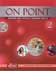 Libro On Point Reading And Critical Thinking Skills 2 Student'S Book + Cd