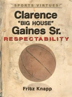 "E-book Clarence ""Big House"" Gaines, Sr."