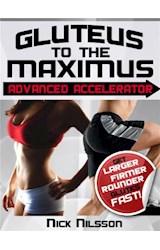 E-book Gluteus to the Maximus - Advanced Accelerator