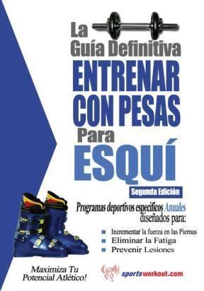E-book La Guía Definitiva - Entrenar Con Pesas Para Esquí