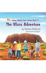 E-book The Uluru Adventure: Wicky Wacky Farm Series Book 4