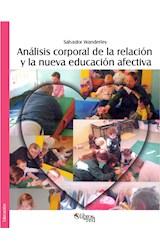 E-book Análisis corporal de la relación y la nueva educación afectiva. Segunda edición revisada y ampliada