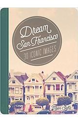 Papel Dream San Francisco: 30 Iconic Images