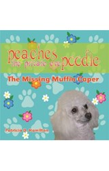 E-book Peaches the Private Eye Poodle: The Missing Muffin Caper