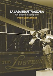 Libro La Casa Industrializada