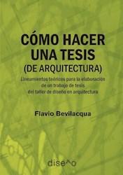 Libro Como Hacer Una Tesis (De Arquitectura)