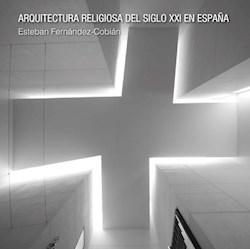 Libro Arquitectura Religiosa Del Siglo Xxi En España
